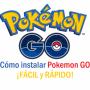 Cómo instalar Pokemon GO ¡FÁCIL y RÁPIDO!