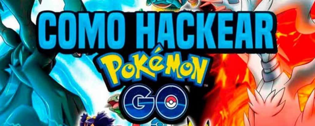 hackear Pokémon Go